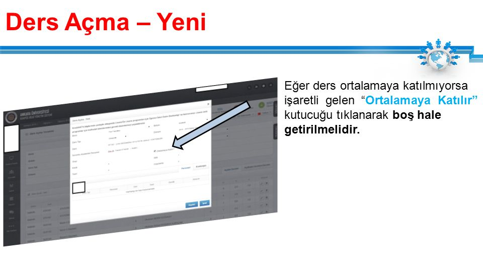 Personel ekleme Ve kontenjan verme işlemleri yapıldıktan sonra kaydet butonuna basılır ve ders açılmış olur.