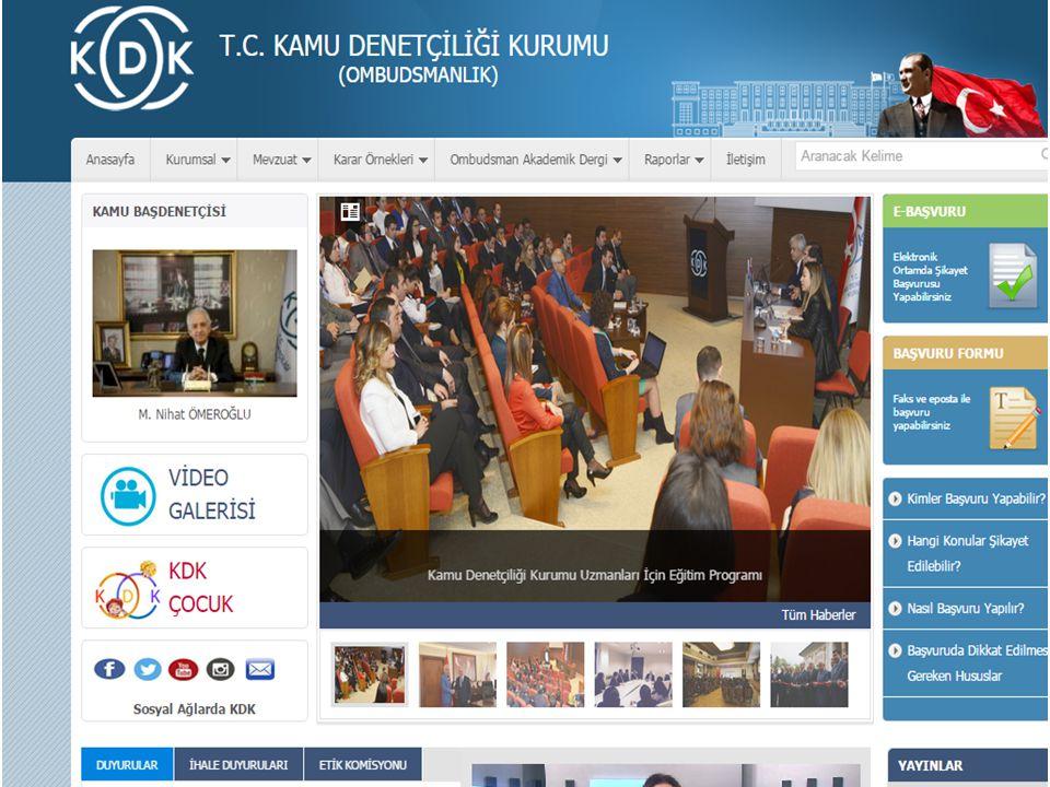 KDK 29/6/2012 tarihli ve 28338 sayılı Resmi Gazete'de yayımlanarak yürürlüğe giren 6328 sayılı Kamu Denetçiliği Kurumu Kanunu ile idarenin her türlü eylem ve işlemleri ile tutum ve davranışlarını; insan haklarına dayalı adalet anlayışı içinde, hukuka ve hakkaniyete uygunluk yönlerinden incelemek, araştırmak ve önerilerde bulunmak üzere TBMM'ye bağlı kamu tüzel kişiliğini haiz özel bütçeli Kamu Denetçiliği Kurumu kurulmuş olup, 29/3/2013 tarihi itibariyle şikayet başvuruları alınmaya başlanmıştır.