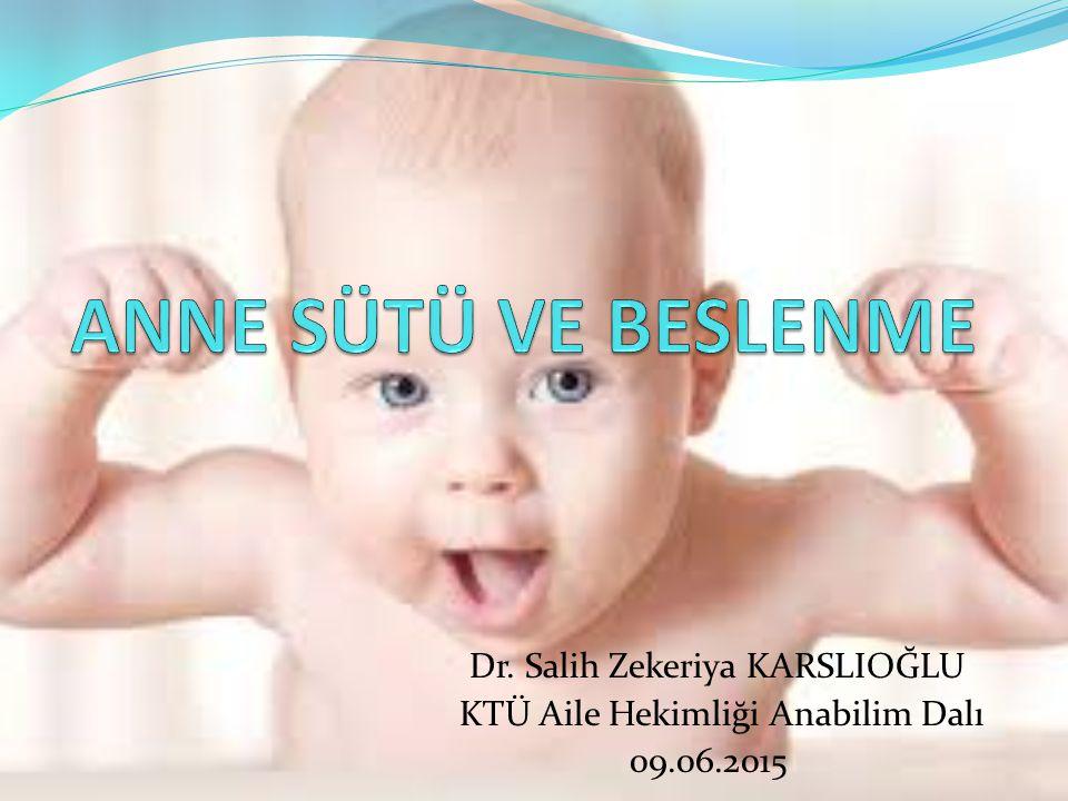 Dr. Salih Zekeriya KARSLIOĞLU KTÜ Aile Hekimliği Anabilim Dalı 09.06.2015