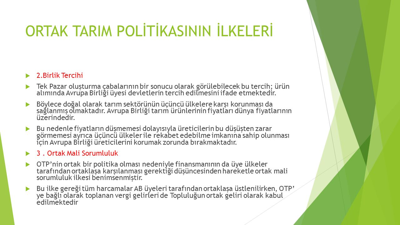 YENİ ORTAK TARIM POLİTİKASININ AMAÇLARI  A.