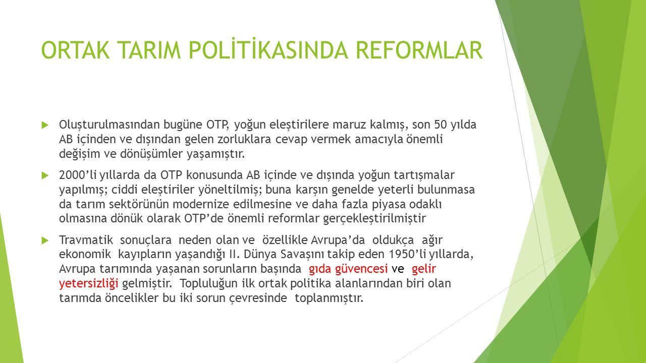 YENİ ORTAK TARIM POLİTİKASININ AMAÇLARI  B.