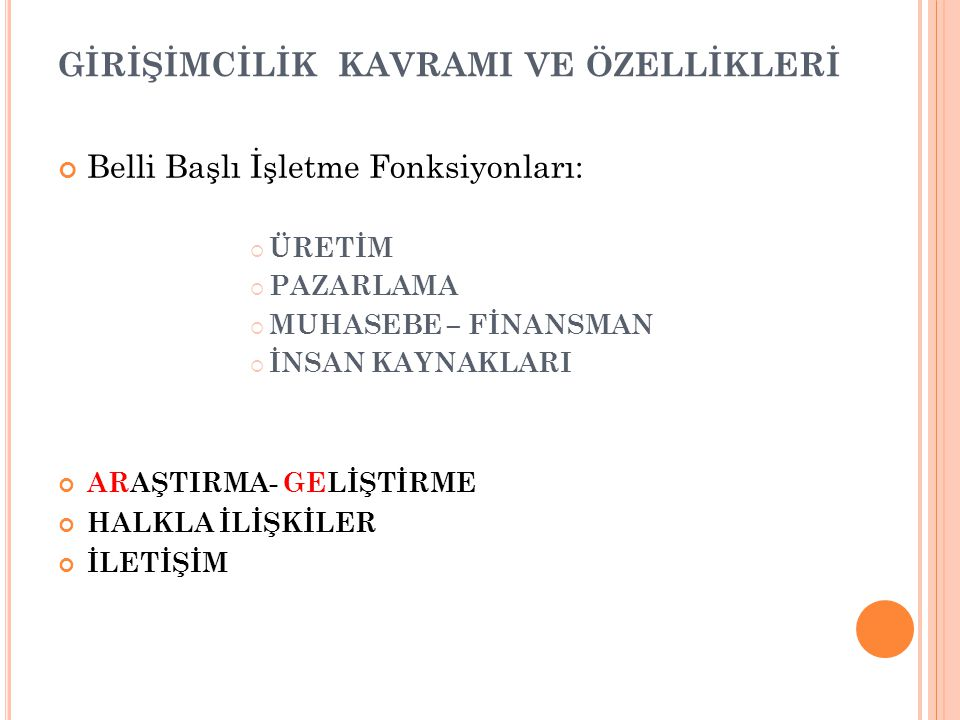 GİRİŞİMCİNİN TOPLUMSAL MİSYONU 5.