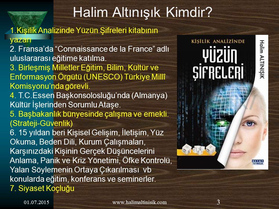 BEN İ D İ NLED İĞİ N İ Z İÇİNİÇİN TE Ş EKKÜR EDER İ M. 43www.halimaltinisik.com01.07.2015