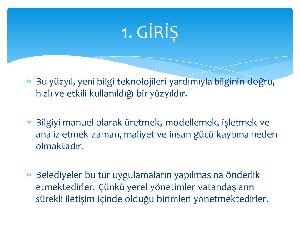 Türkiye İstatistik Kurumu tarafından tüm belediyeler için mevcut kent bilgi sistemi durumları hakkında durum değerlendirmesi yapılmıştır.