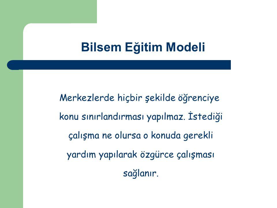 Bilsem Eğitim Modeli Merkezlerde hiçbir şekilde öğrenciye konu sınırlandırması yapılmaz.