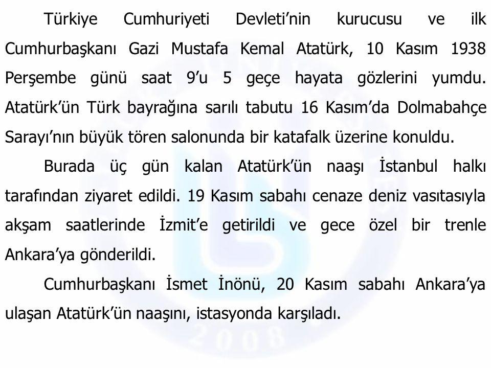 Türkiye Cumhuriyeti Devleti'nin kurucusu ve ilk Cumhurbaşkanı Gazi Mustafa Kemal Atatürk, 10 Kasım 1938 Perşembe günü saat 9'u 5 geçe hayata gözlerini