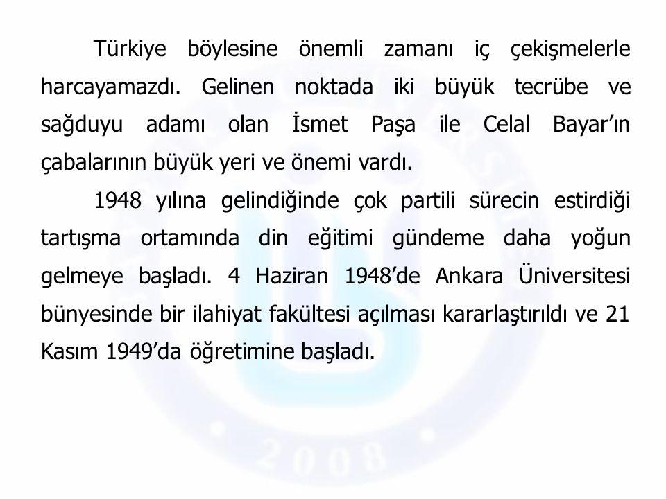 Türkiye böylesine önemli zamanı iç çekişmelerle harcayamazdı. Gelinen noktada iki büyük tecrübe ve sağduyu adamı olan İsmet Paşa ile Celal Bayar'ın ça
