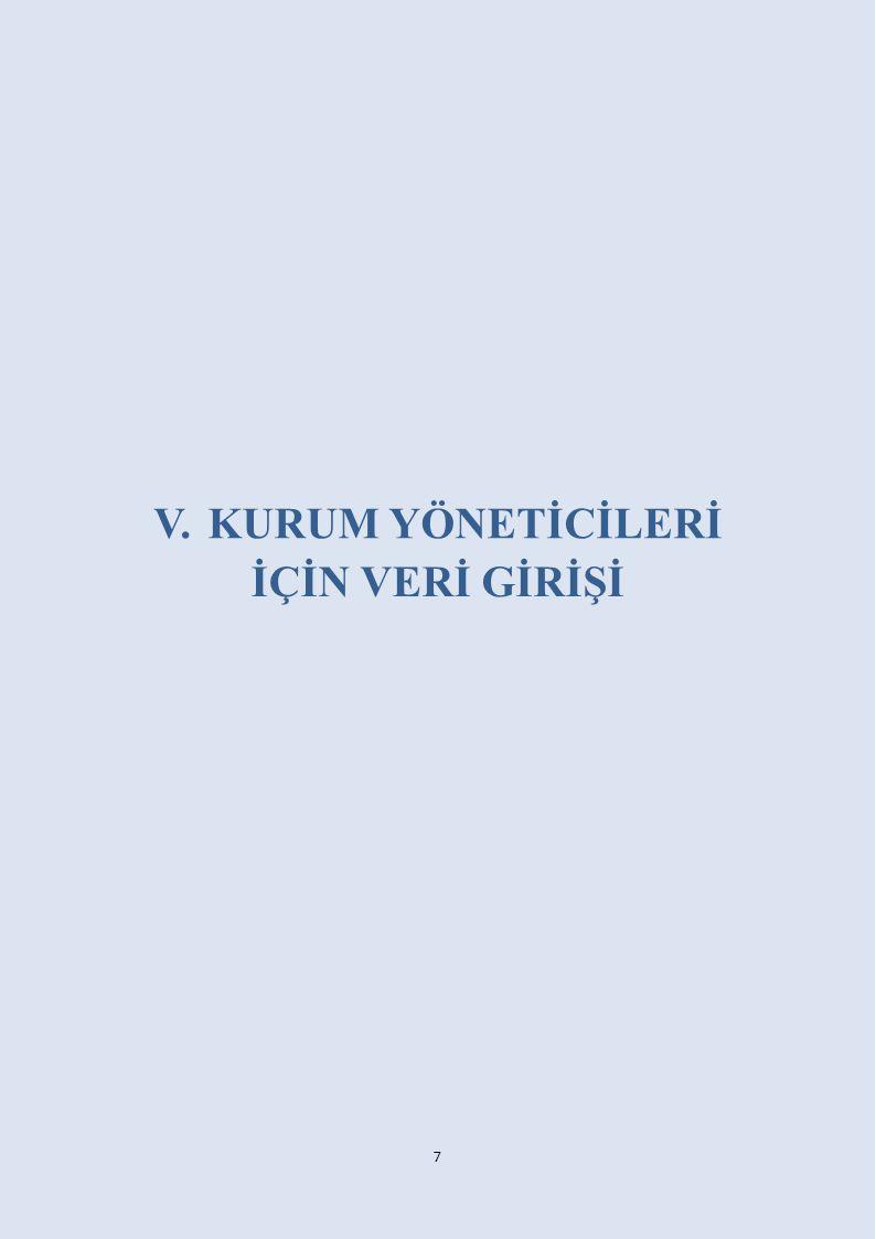 A.Kurum Künye (Ortak Sorular) ile Kuruma Dair Mevcut Durum Bilgilerinin Girilmesi: 1.