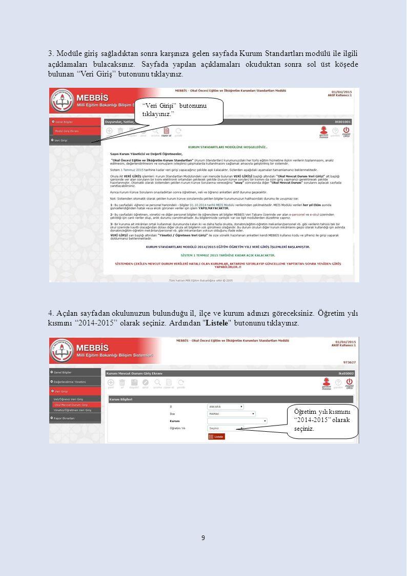 3. Modüle giriş sağladıktan sonra karşınıza gelen sayfada Kurum Standartları modülü ile ilgili açıklamaları bulacaksınız. Sayfada yapılan açıklamaları