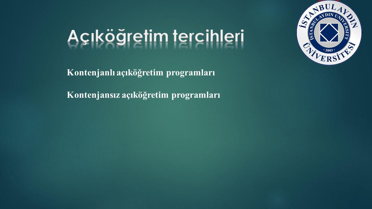 Kontenjanlı açıköğretim programları Kontenjansız açıköğretim programları