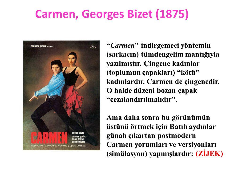 Carmen, Georges Bizet (1875) Carmen indirgemeci yöntemin (sarkacın) tümdengelim mantığıyla yazılmıştır.
