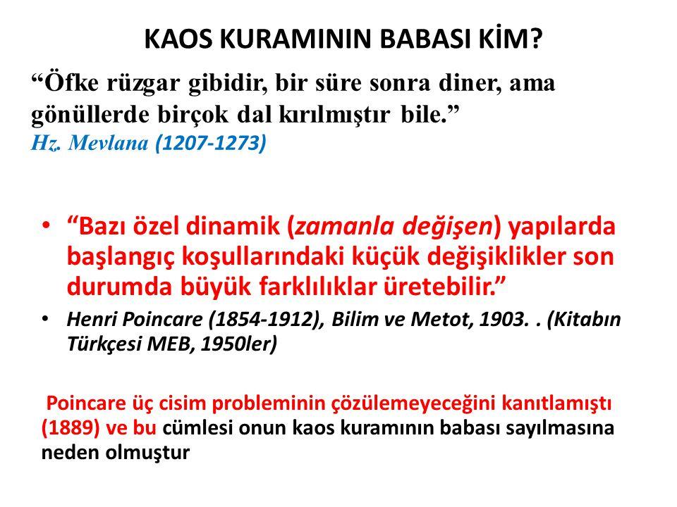 KAOS KURAMININ BABASI KİM.