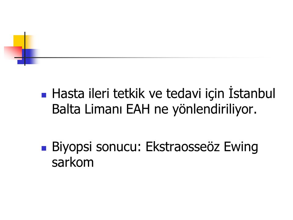 Hasta ileri tetkik ve tedavi için İstanbul Balta Limanı EAH ne yönlendiriliyor.