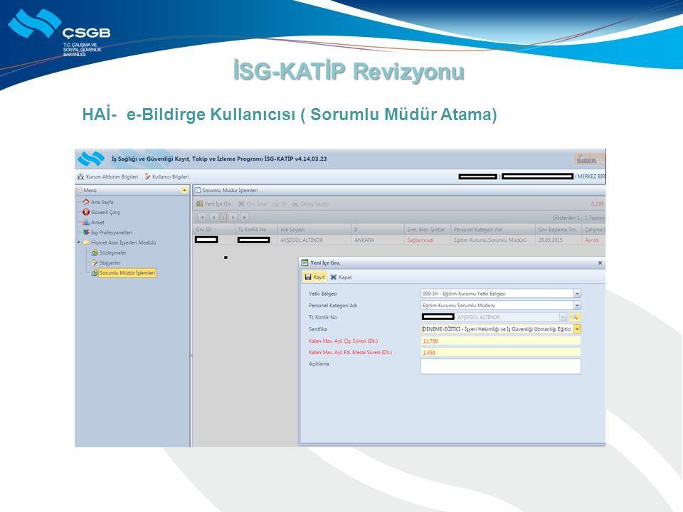 İSG-KATİP Revizyonu HAİ- e-Bildirge Kullanıcısı ( Sorumlu Müdür Atama)