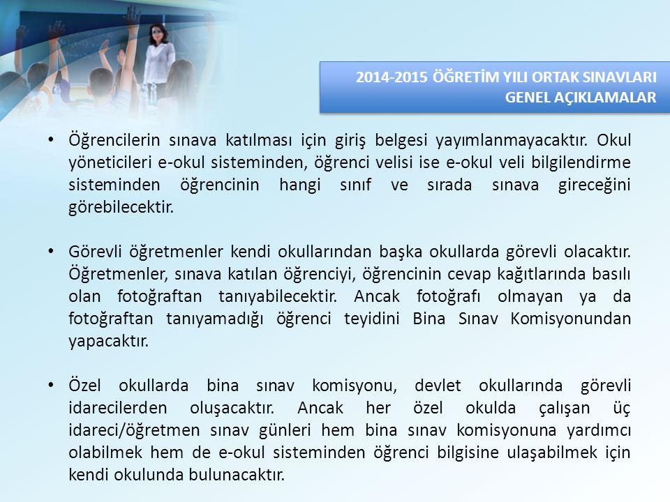 Öğrencilerin sınava katılması için giriş belgesi yayımlanmayacaktır.