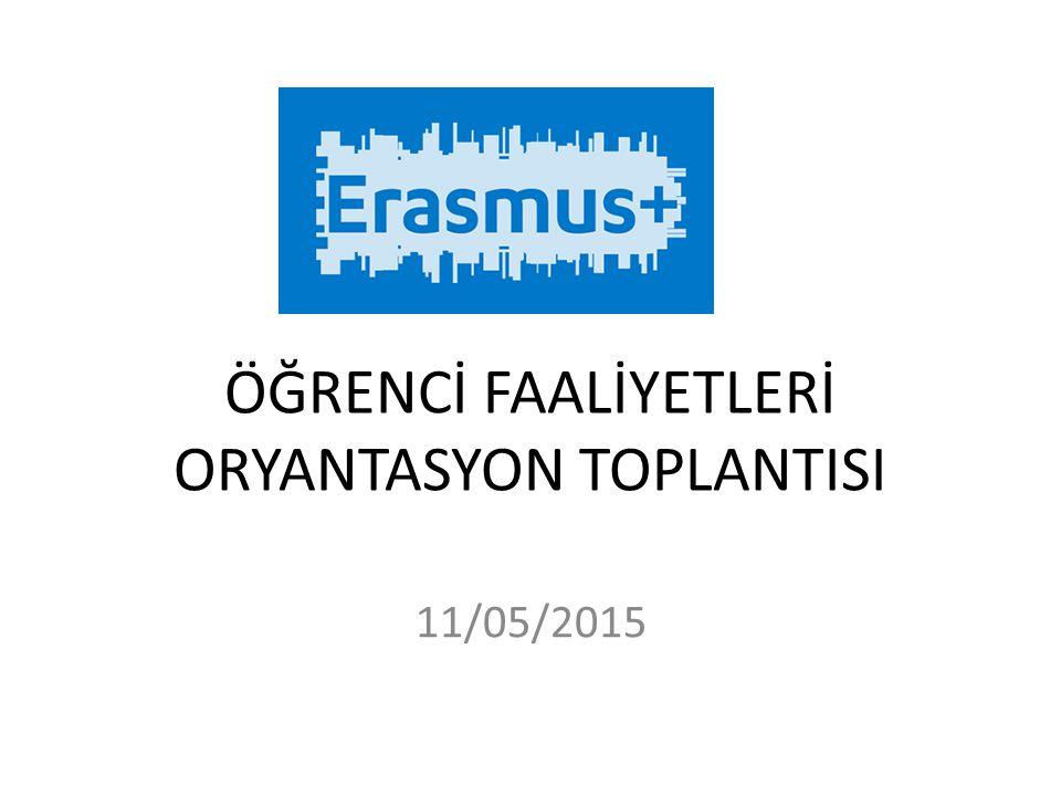 ÖĞRENCİ FAALİYETLERİ ORYANTASYON TOPLANTISI 11/05/2015