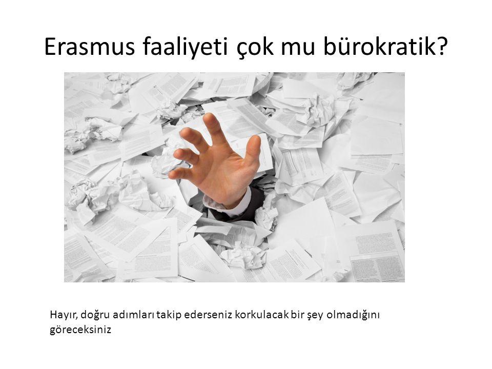 Erasmus faaliyeti çok mu bürokratik? Hayır, doğru adımları takip ederseniz korkulacak bir şey olmadığını göreceksiniz