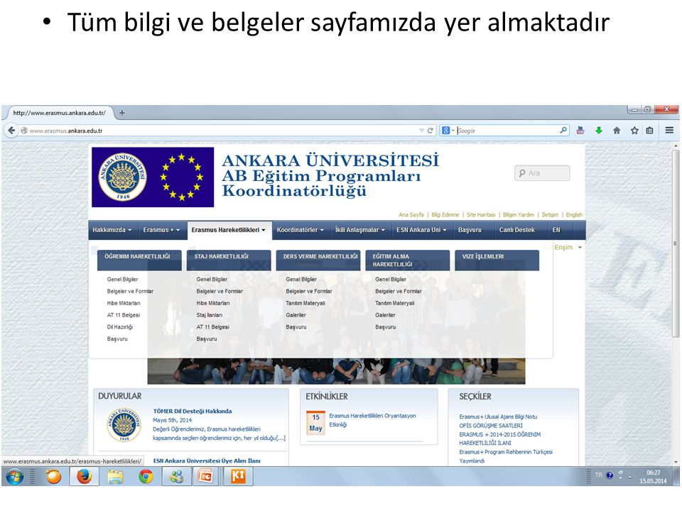 Bizi takip edin http://erasmus.ankara.edu.tr https://www.facebook.com/pages/Ankara- University-EU-Office https://twitter.com/ankara_uni