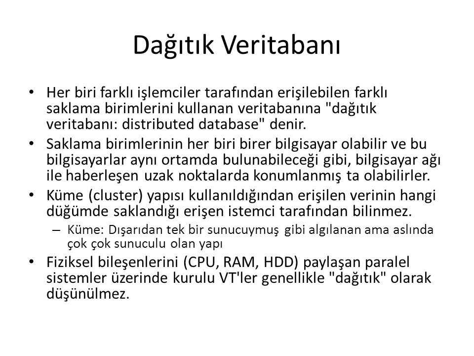 4 düğümlü bir RAC veritabanı Public Network Shared Storage Node 1 Instance 1 Node 2 Instance 2 Node 3 Instance 3 Node 4 Instance 4 Private Network (Interconnect) Storage Network