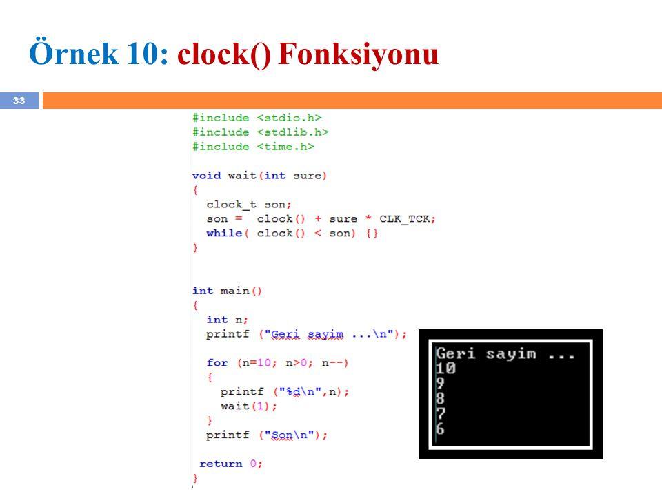 33 Örnek 10: clock() Fonksiyonu YZM 1102 – Algoritma ve Programlama II