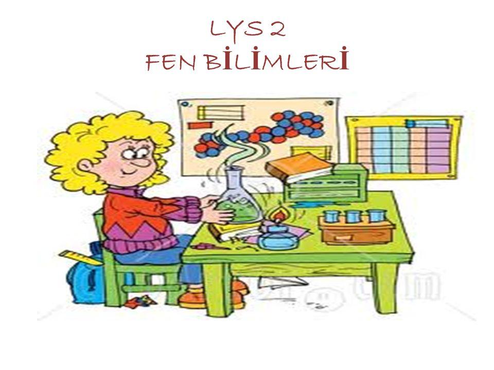 LYS 2 FEN B İ L İ MLER İ