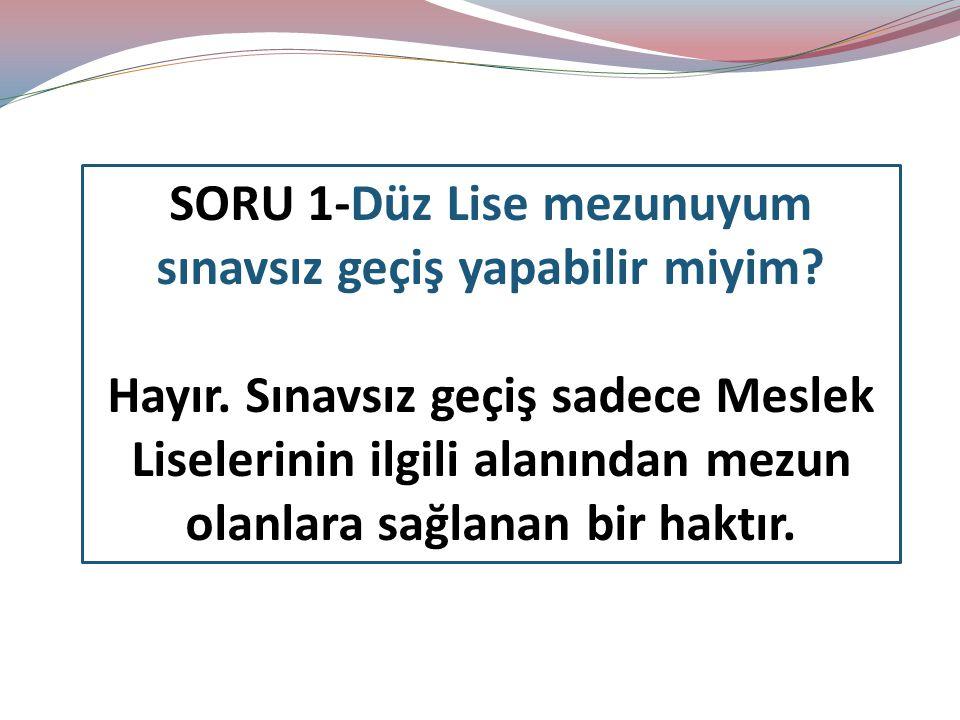 SINAVSIZ GEÇİŞ ÖNCELİKLERİ NELERDİR??.