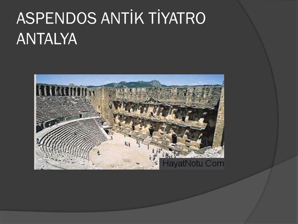 ASPENDOS ANTİK TİYATRO ANTALYA