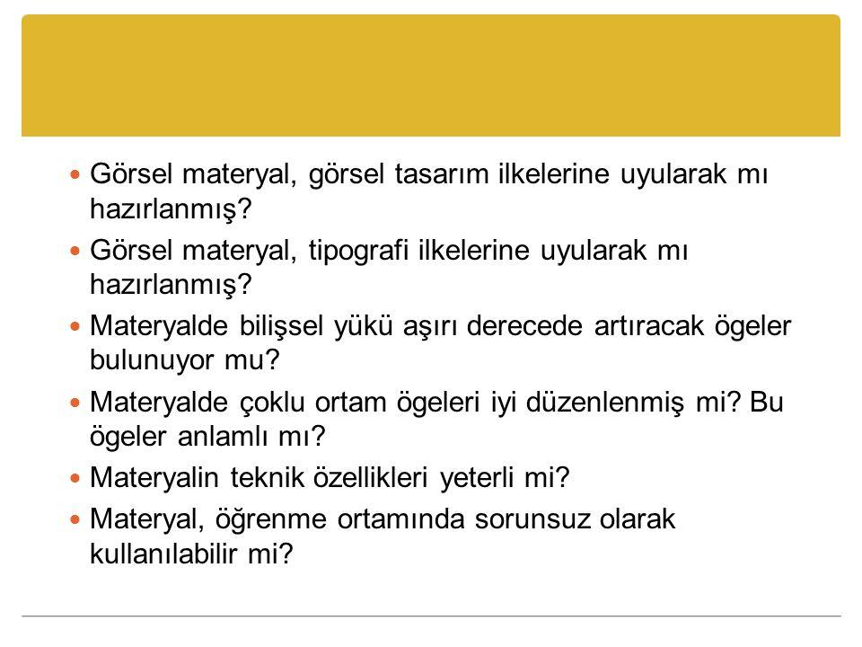 Kaynaklar Seferoğlu, S. S. (2010). Öğretim Teknolojileri ve Materyal Tasarımı. Ankara: PEGEMA.