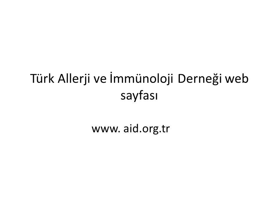 Türk Allerji ve İmmünoloji Derneği web sayfası www. aid.org.tr