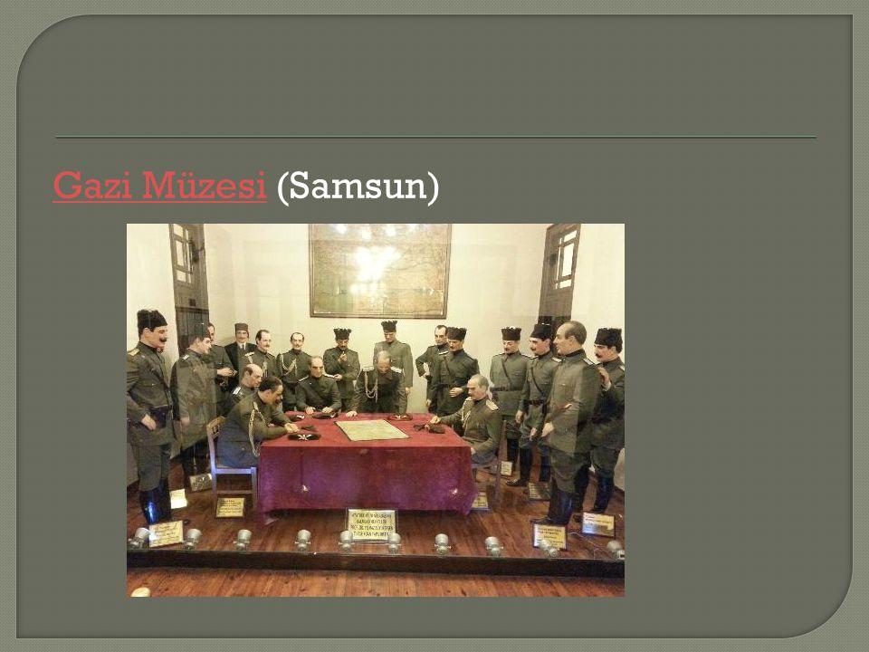 Gazi MüzesiGazi Müzesi (Samsun)