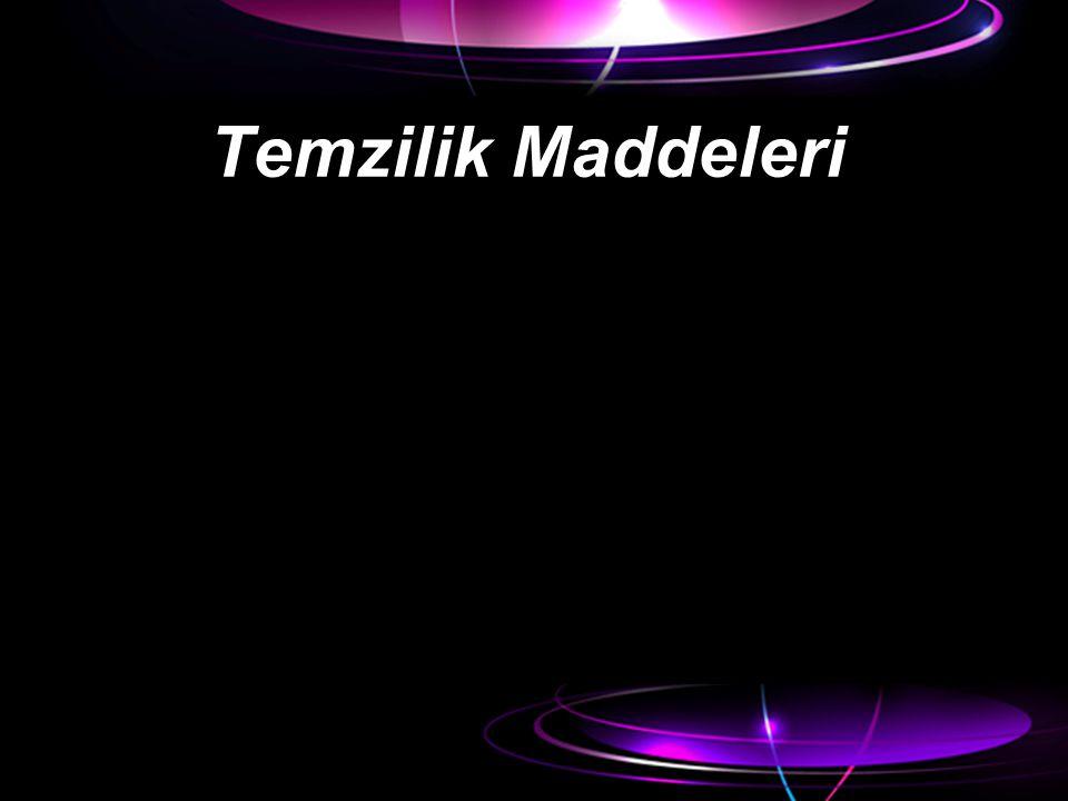 Temzilik Maddeleri