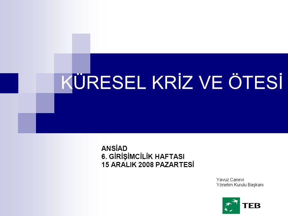 KÜRESEL KRİZ VE ÖTESİ ANSİAD 6.