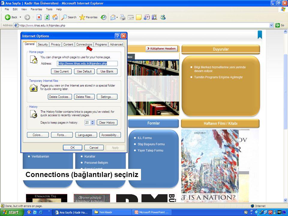 Settings (ayarlar) seçiniz Eğer ADSL bağlantı kullanıyorsanız LAN Settings (yerel ağ ayarları) seçiniz