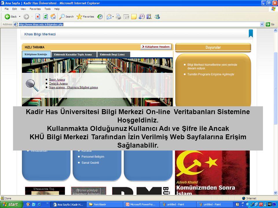 Kadir Has Üniversitesi Bilgi Merkezi On-line Veritabanları Sistemine Hoşgeldiniz.