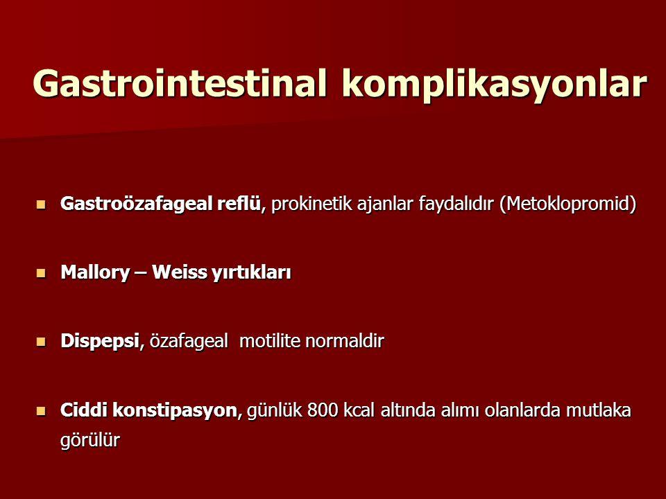 Gastrointestinal komplikasyonlar Gastroözafageal reflü, prokinetik ajanlar faydalıdır (Metoklopromid) Gastroözafageal reflü, prokinetik ajanlar faydal