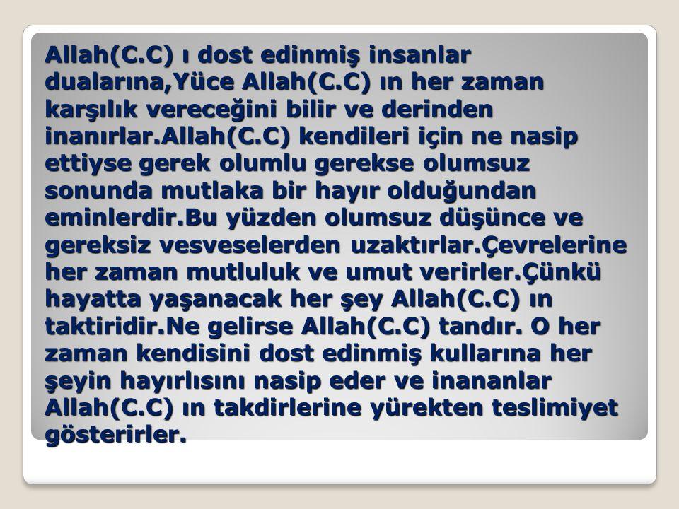 İslami düşünceye göre:Hayır getirecek bir şeyi başarmak için mutlaka önce Allah(C.C) a güvenerek çalışmak, dua etmek, bu konuda sadece Allah(C.C) tan medet ummak temeldir.
