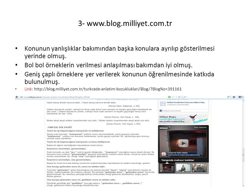 3- www.blog.milliyet.com.tr Konunun yanlışlıklar bakımından başka konulara ayrılıp gösterilmesi yerinde olmuş.