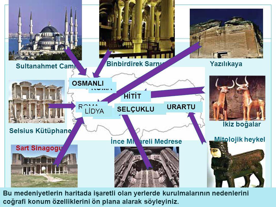 İnce Minareli Medrese Mitolojik heykel Sart Sinagogu Selsius Kütüphanesi İkiz boğalar Binbirdirek SarnıcıYazılıkaya Sultanahmet Camisi URARTU HİTİT FR