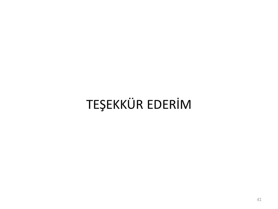 TEŞEKKÜR EDERİM 41
