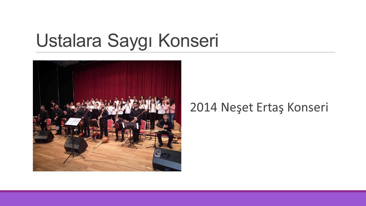 Ustalara Saygı Konseri 2014 Neşet Ertaş Konseri