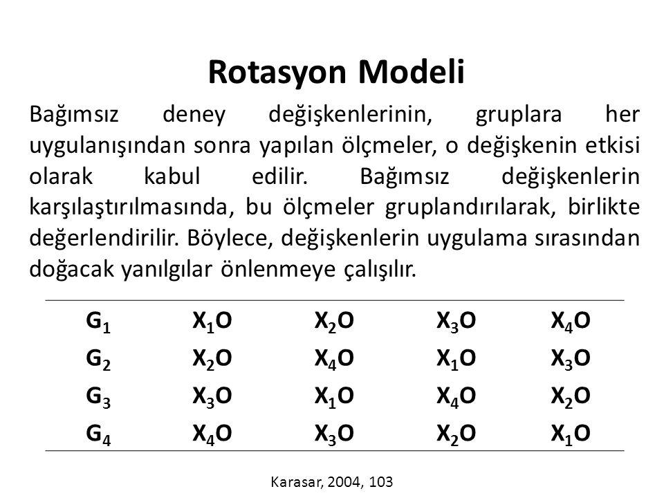 Bağımsız deney değişkenlerinin, gruplara her uygulanışından sonra yapılan ölçmeler, o değişkenin etkisi olarak kabul edilir.