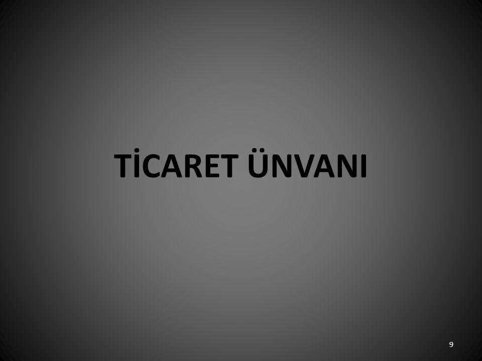 TİCARET ÜNVANI 9