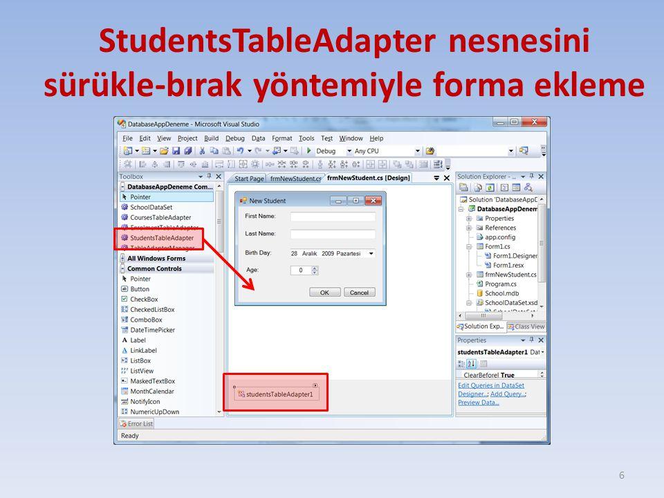 StudentsTableAdapter nesnesini sürükle-bırak yöntemiyle forma ekleme 6