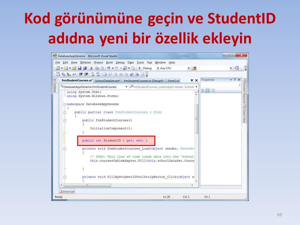 Kod görünümüne geçin ve StudentID adıdna yeni bir özellik ekleyin 69