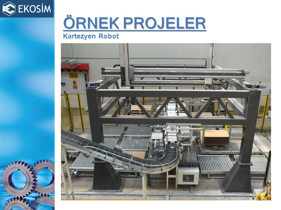ÖRNEK PROJELER ÖRNEK PROJELER Kartezyen Robot
