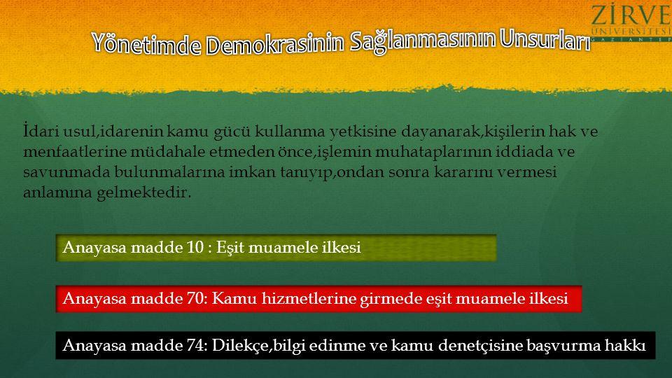 B.BAŞVURU VE İNCELEME USULÜ 1.