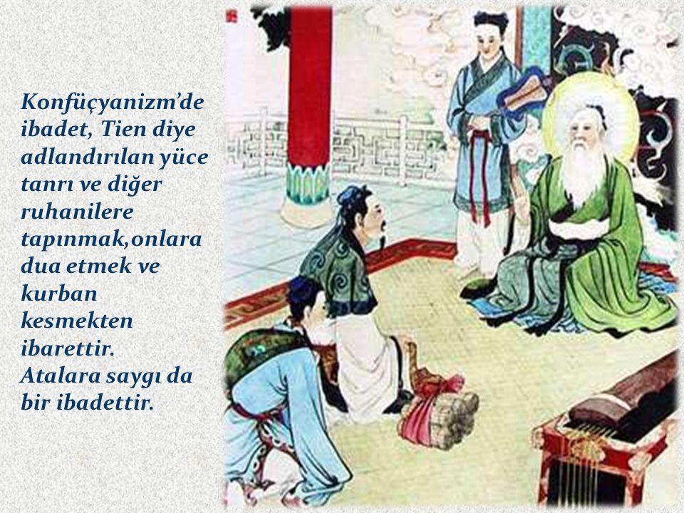Konfüçyanizm'de ibadet, Tien diye adlandırılan yüce tanrı ve diğer ruhanilere tapınmak,onlara dua etmek ve kurban kesmekten ibarettir. Atalara saygı d