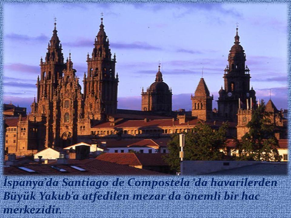 İspanya'da Santiago de Compostela 'da havarilerden Büyük Yakub'a atfedilen mezar da önemli bir hac merkezidir.