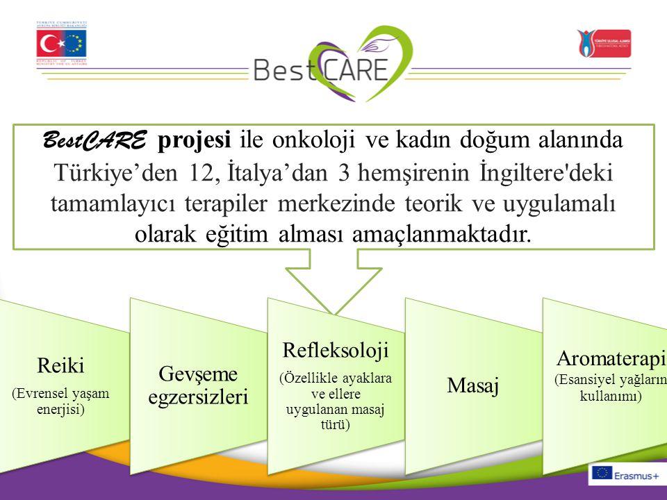 BestCARE projesi ile onkoloji ve kadın doğum alanında Türkiye'den 12, İtalya'dan 3 hemşirenin İngiltere'deki tamamlayıcı terapiler merkezinde teorik v