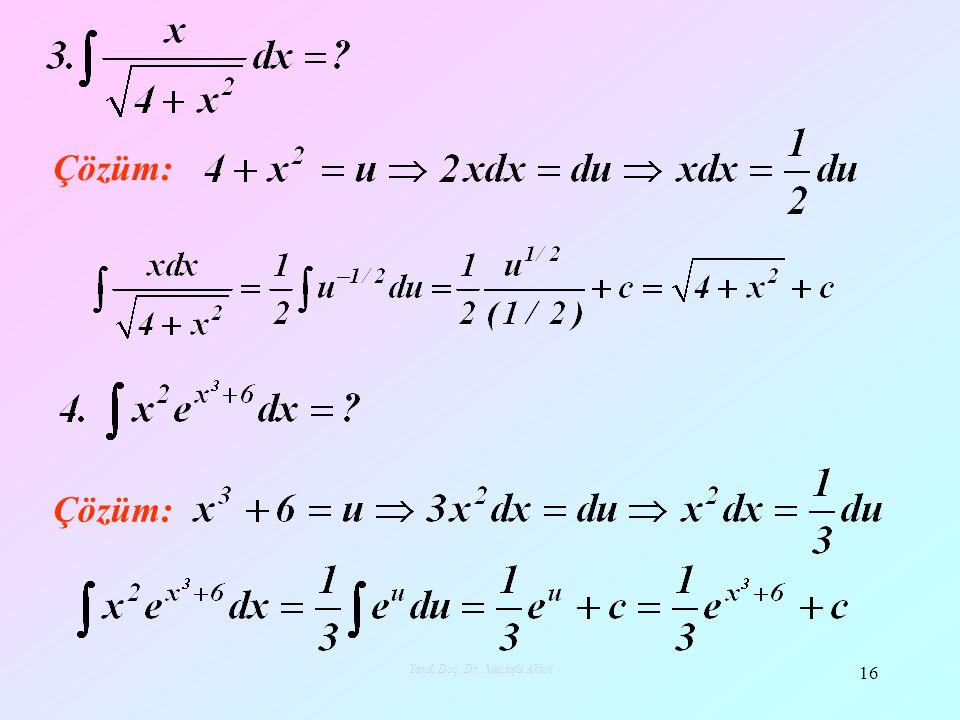 Çözüm: 16 Yard. Doç. Dr. Mustafa Akkol